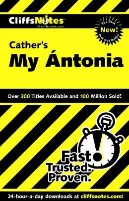 CLIFFSNOTES ON CATHER´S MY ÁNTONIA