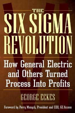 THE SIX SIGMA REVOLUTION