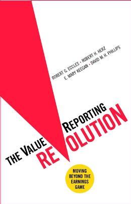 THE VALUEREPORTING REVOLUTION