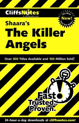 CLIFFSNOTES ON SHAARA´S THE KILLER ANGELS