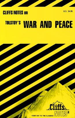 CLIFFSNOTES ON TOLSTOY´S WAR AND PEACE