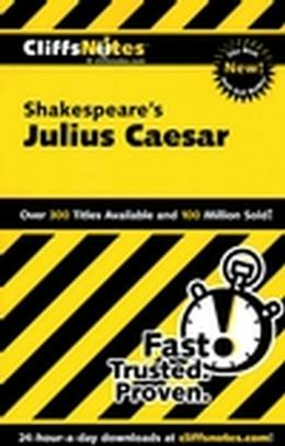 CLIFFSNOTES ON SHAKESPEARE´S JULIUS CAESAR