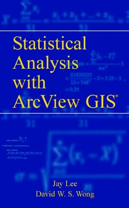 STATISTICAL ANALYSIS WITH ARCVIEW GIS