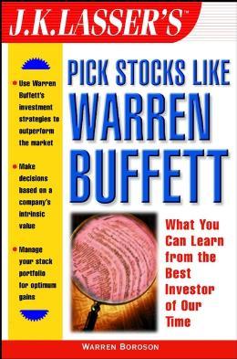 J.K. LASSER´S PICK STOCKS LIKE WARREN BUFFETT