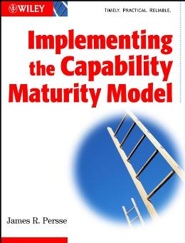 IMPLEMENTING THE CAPABILITY MATURITY MODEL