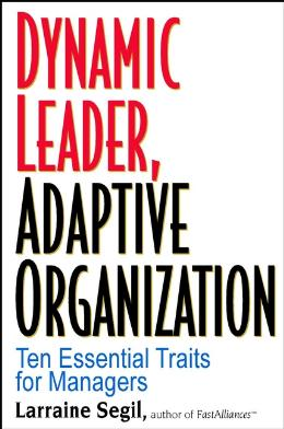 DYNAMIC LEADER ADAPTIVE ORGANIZATION