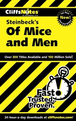 CLIFFSNOTES ON STEINBECK´S OF MICE AND MEN