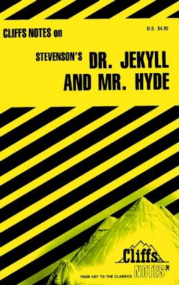 CLIFFSNOTES ON STEVENSON´S DR. JEKYLL AND MR. HYDE