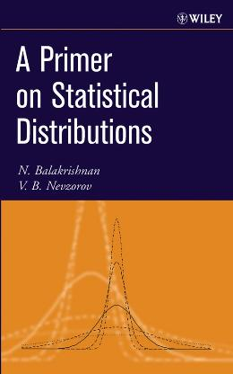 PRIMER ON STATISTICAL DISTRIBUTIONS, A