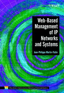 WEB BASED MANAGEMENT OF IP NETWORKS AND SYSTEMS