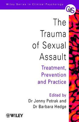 THE TRAUMA OF SEXUAL ASSAULT
