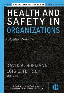 HEALTH AND SAFETY IN ORGANIZATIONS