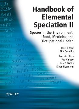 HANDBOOK OF ELEMENTAL SPECIATION,  HANDBOOK OF ELEMENTAL SPECIATION II