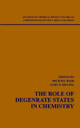 ADVANCES IN CHEMICAL PHYSICS, THE ROLE OF DEGENERATE STATES IN CHEMISTRY