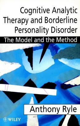 COGNITIVE ANALYTIC THERAPY AND BORDERLINE PERSONALITY DISORDER
