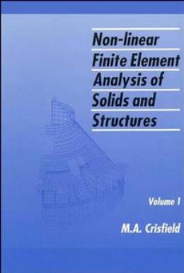 NON LINEAR FINITE ELEMENT ANALYSIS OF SOLIDS AND STRUCTURES, ESSENTIALS
