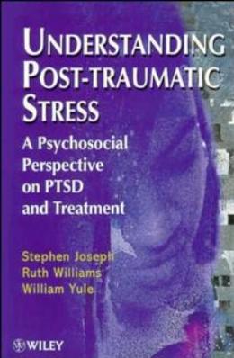 UNDERSTANDING POST TRAUMATIC STRESS