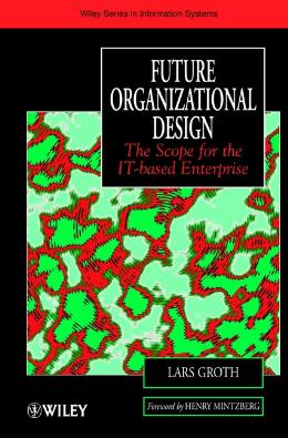 FUTURE ORGANIZATIONAL DESIGN