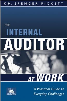 THE INTERNAL AUDITOR AT WORK