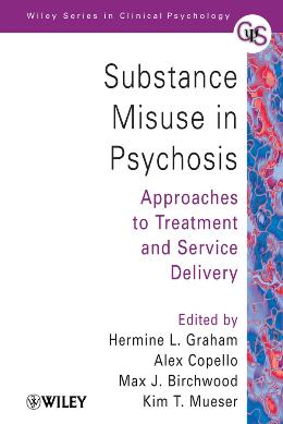 SUBSTANCE MISUSE IN PSYCHOSIS