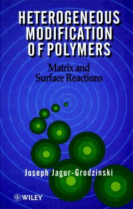 HETEROGENEOUS MODIFICATION OF POLYMERS