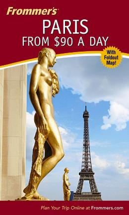 FROMMER´S PARIS FROM $90 A DAY