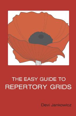 THE EASY GUIDE TO REPERTORY GRIDS