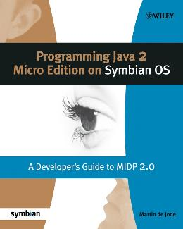 PROGRAMMING JAVA 2 MICRO EDITION FOR SYMBIAN OS