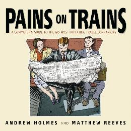 PAINS ON TRAINS