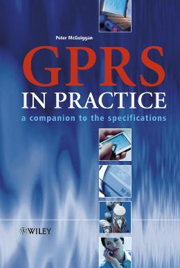GPRS IN PRACTICE