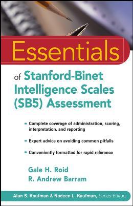ESSENTIALS OF STANFORD BINET INTELLIGENCE SCALES (SB5) ASSESSMENT