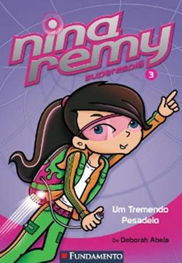 NINA REMY SUPERESPIA 03    UM TREMENDO PESADELO