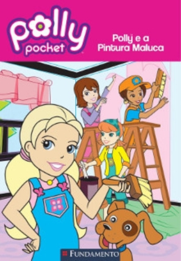 POLLY - POLLY E A PINTURA MALUCA