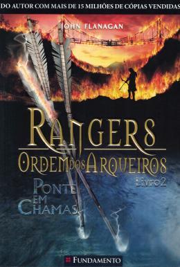 RANGERS - ORDEM DOS ARQUEIROS 2 - PONTE EM CHAMAS