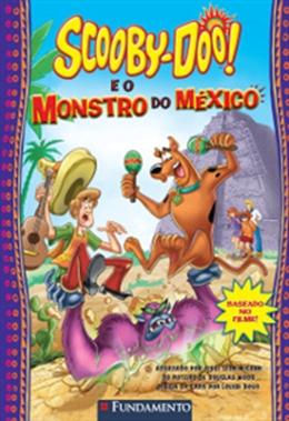 SCOOBY DOO   E O MONSTRO DO MEXICO