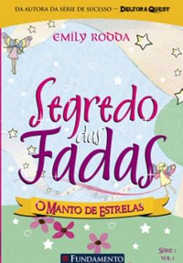 SEGREDO DAS FADAS 2.1   O MANTO DE ESTRELAS