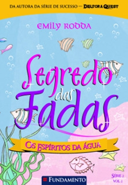 SEGREDO DAS FADAS 2.2   OS ESPIRITOS DA AGUA