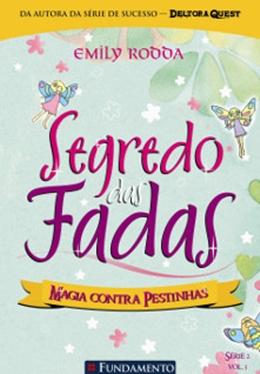 SEGREDO DAS FADAS 2.3   MAGIA CONTRA PESTINHAS