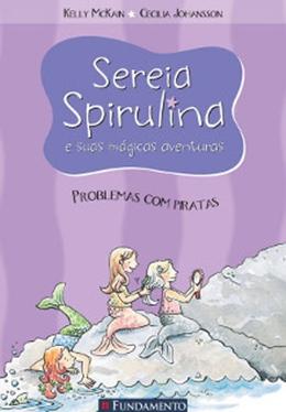 SEREIA SPIRULINA 04   PROBLEMAS COM PIRATAS