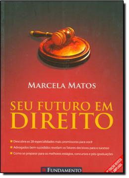 SEU FUTURO EM DIREITO   2ª EDICAO