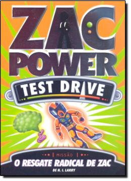 TEST DRIVE 02 - O RESGATE RADICAL DE ZAC