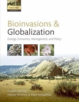 BIOINVASIONS AND GLOBALIZATION