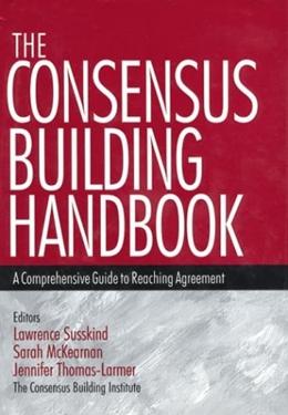CONSENSUS BUILDING HANDBOOK