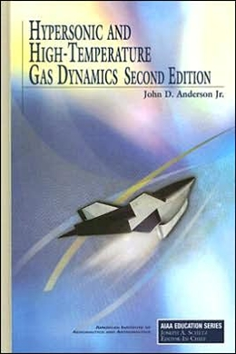 HYPERSONIC AND HIGH TEMPERATURE GAS DYNAMICS - 2ND ED