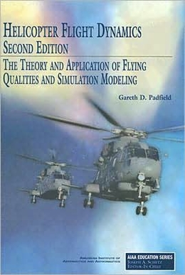 HELICOPTER FLIGHT DYNAMICS - 2ND ED