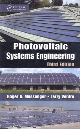 PHOTOVOLTAIC SYSTEMS ENGINEERING - 3RD ED