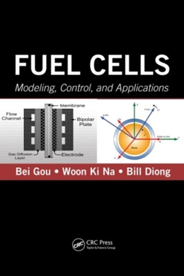 FUEL CELLS - MODELING, CONTROL, AND APPLICATIONS
