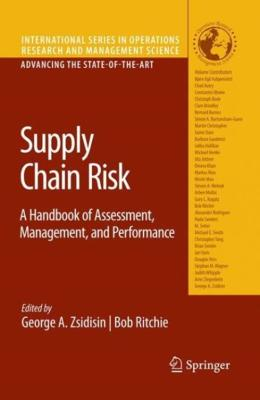 SUPPLY CHAIN RISK - A HANDBOOK OF ASSESSMENT, MANAGEMENT, AND PERFORMANCE