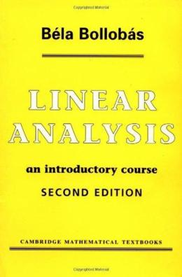LINEAR ANALYSIS - AN INTRODUCTORY COURSE 2ND EDITION