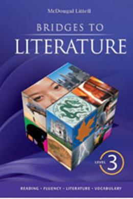 BRIDGES TO LITERATURE - LEVEL 3